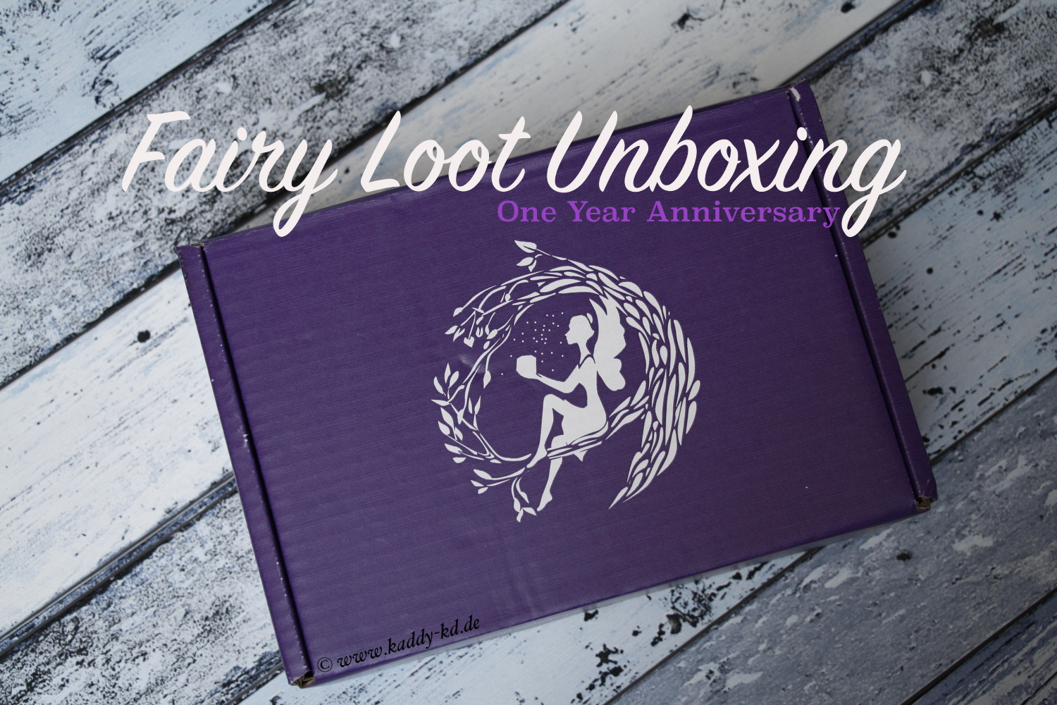 FairyLoot March 2017 one year anniversary