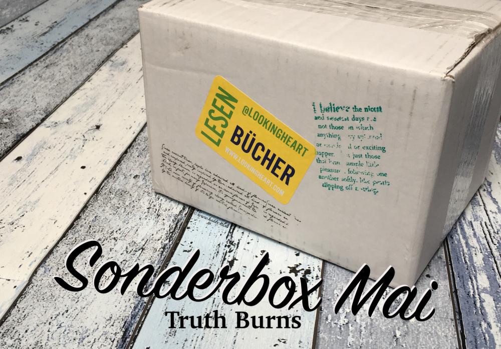Lookingheart Sonderbox Mai truth Burns Unboxing