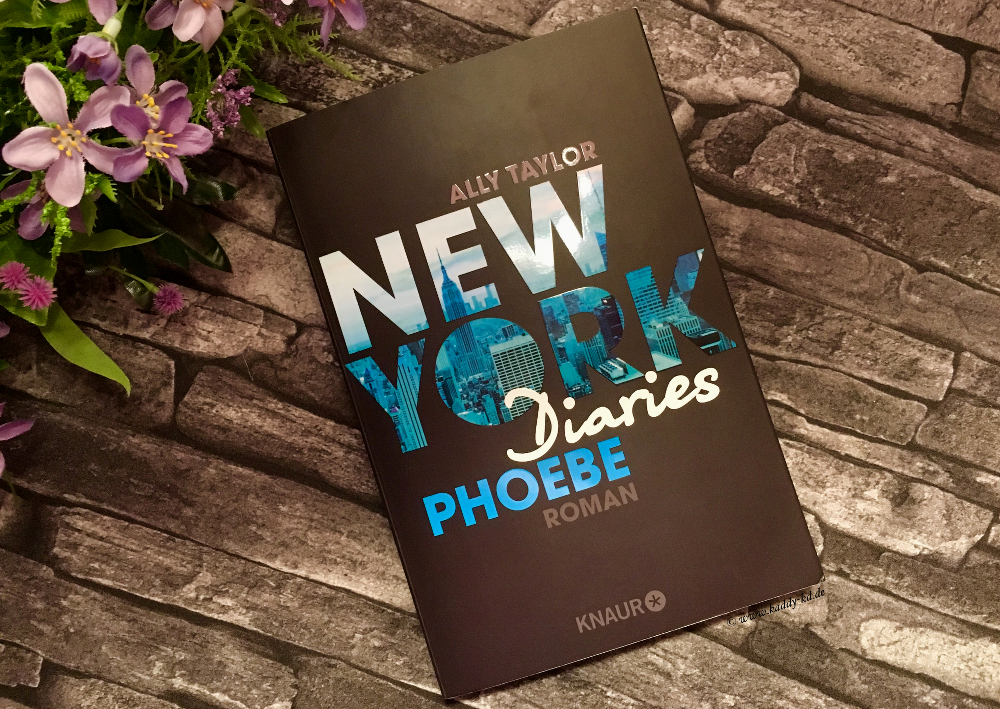 New York Diaries Phoebe von Ally Taylor Rezension