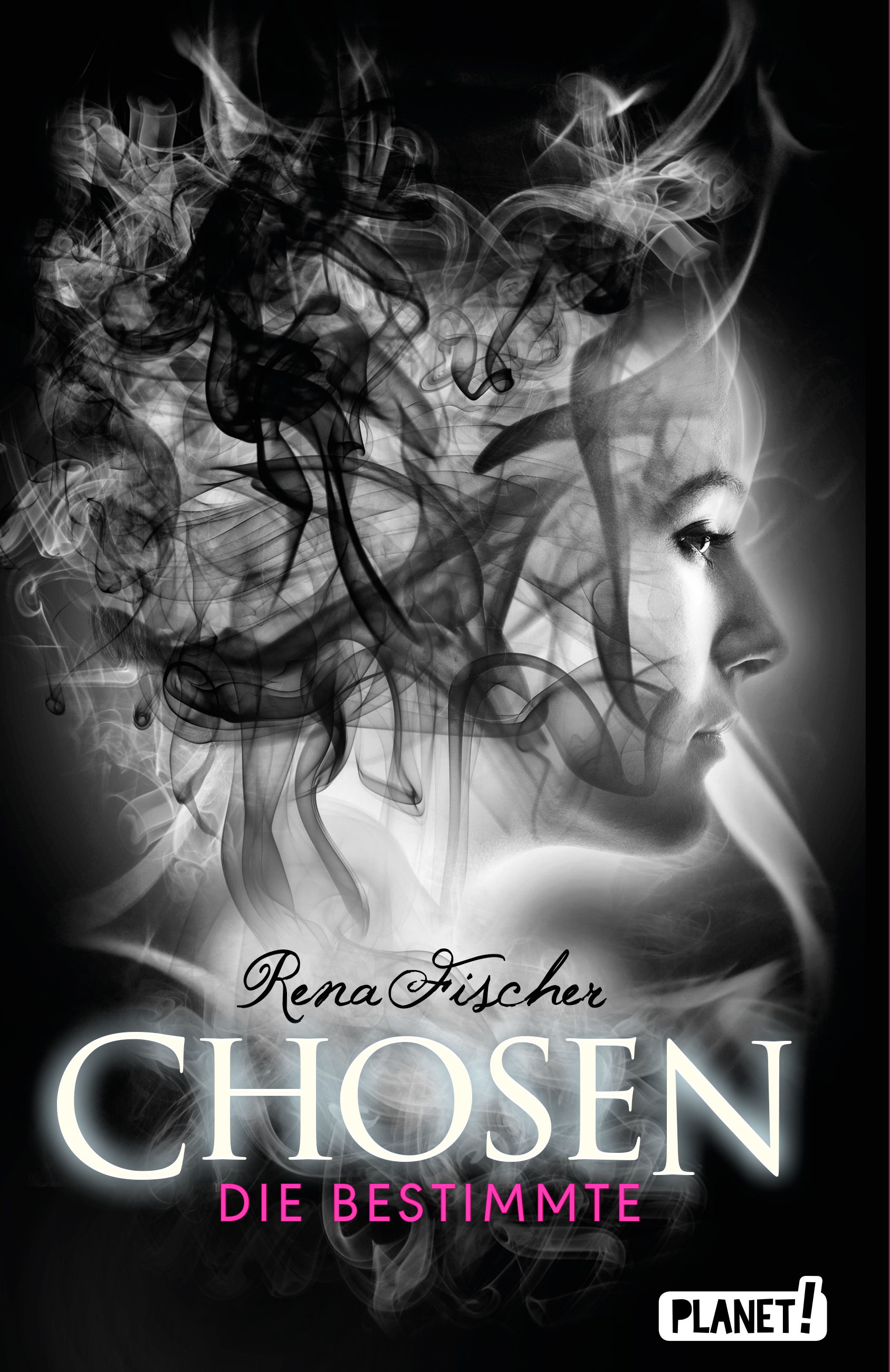 Rena Fischer Chosen - Die Bestimmte Cover Thienemann Esslingen Verlag