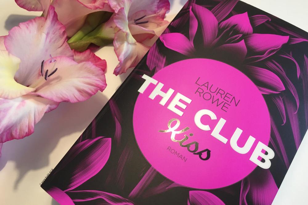 Lauren Rowe The Club Kiss Rezension