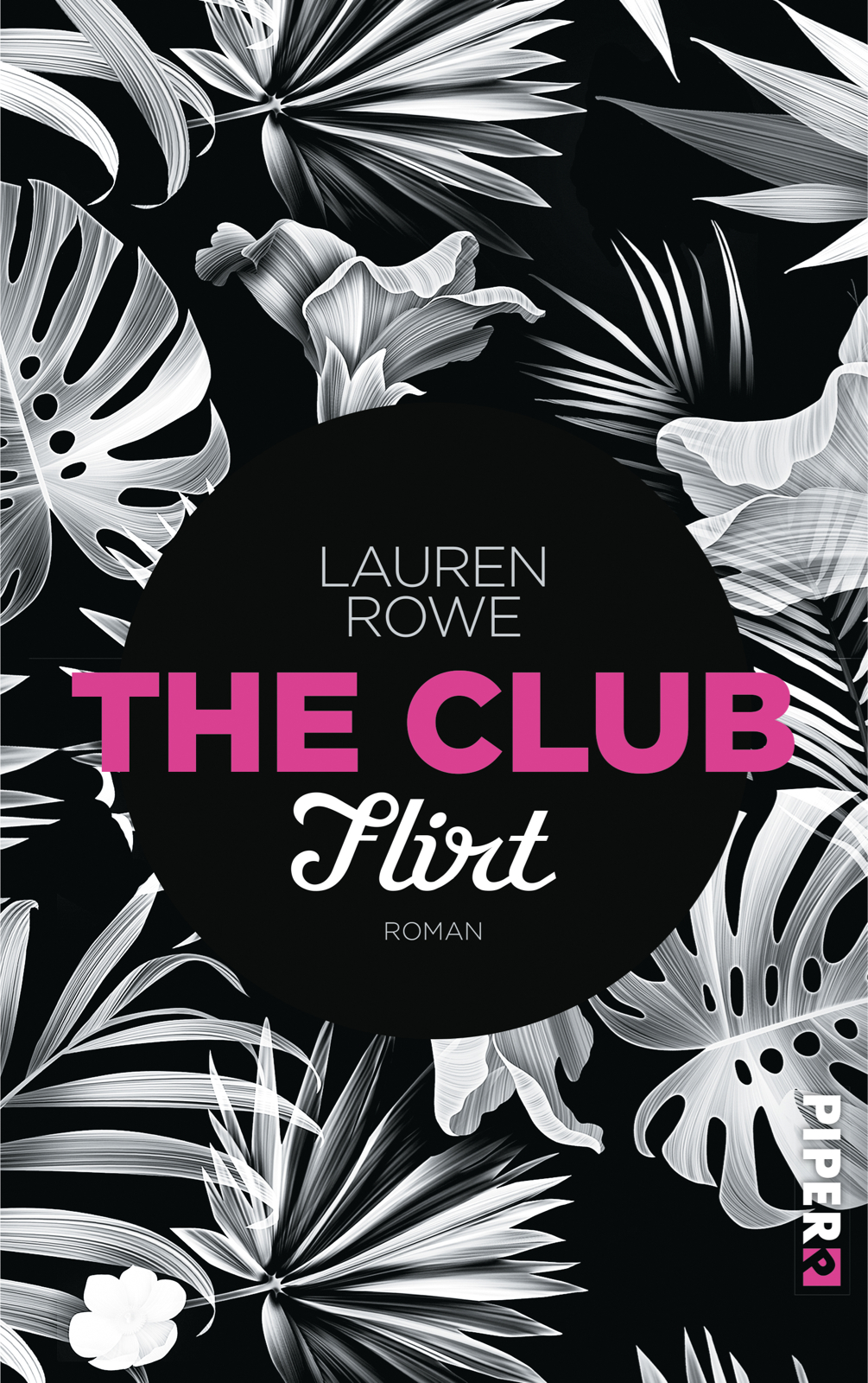 Lauren Rowe The Club Flirt Buchcover Piper