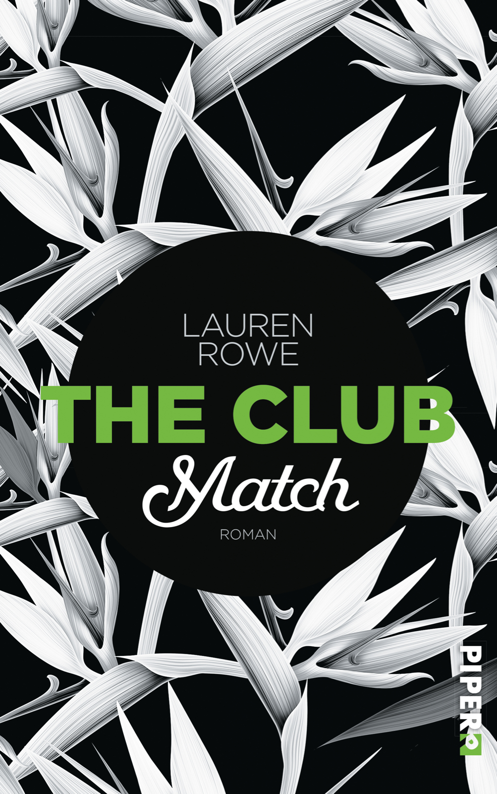Lauren Rowe The Club Match Buchcover Piper