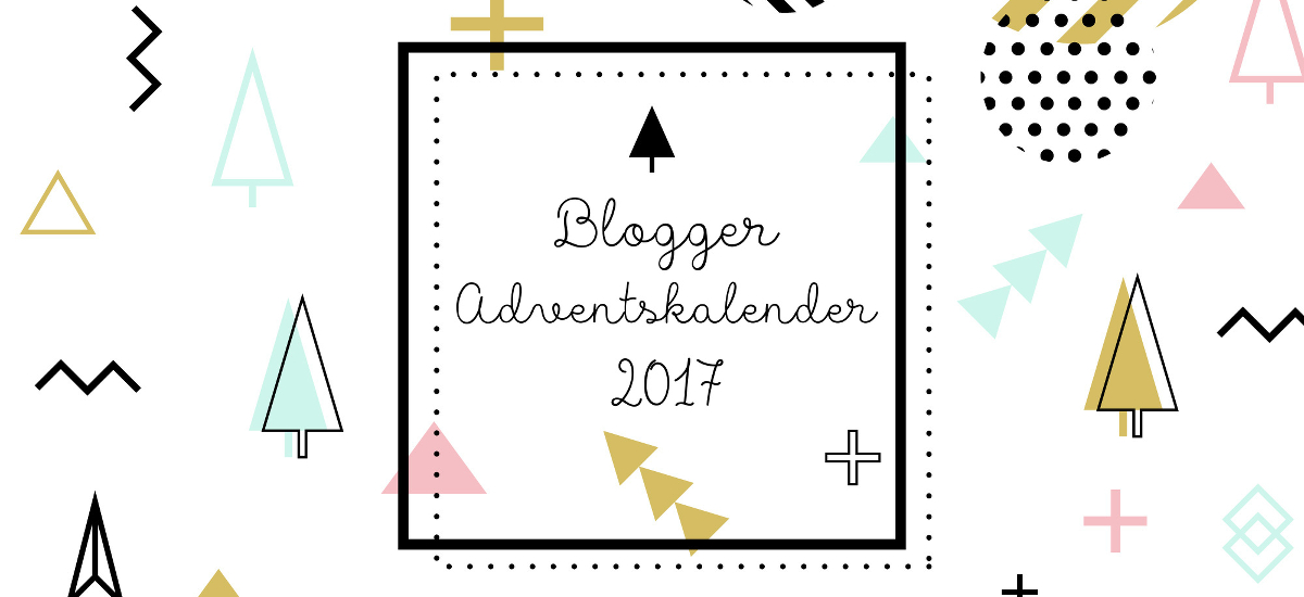 Blogger Adventskalender 2017