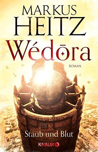 Markus Heinz Wédora Teil 1 Staub und Blut Droemer Knaur Verlag