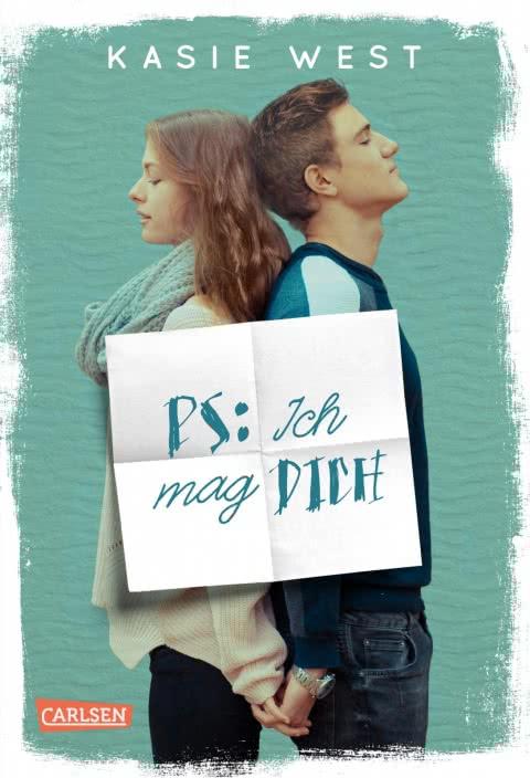 Kasie West - PS: Ich mag dich Carlsen Verlag 18 für 2018