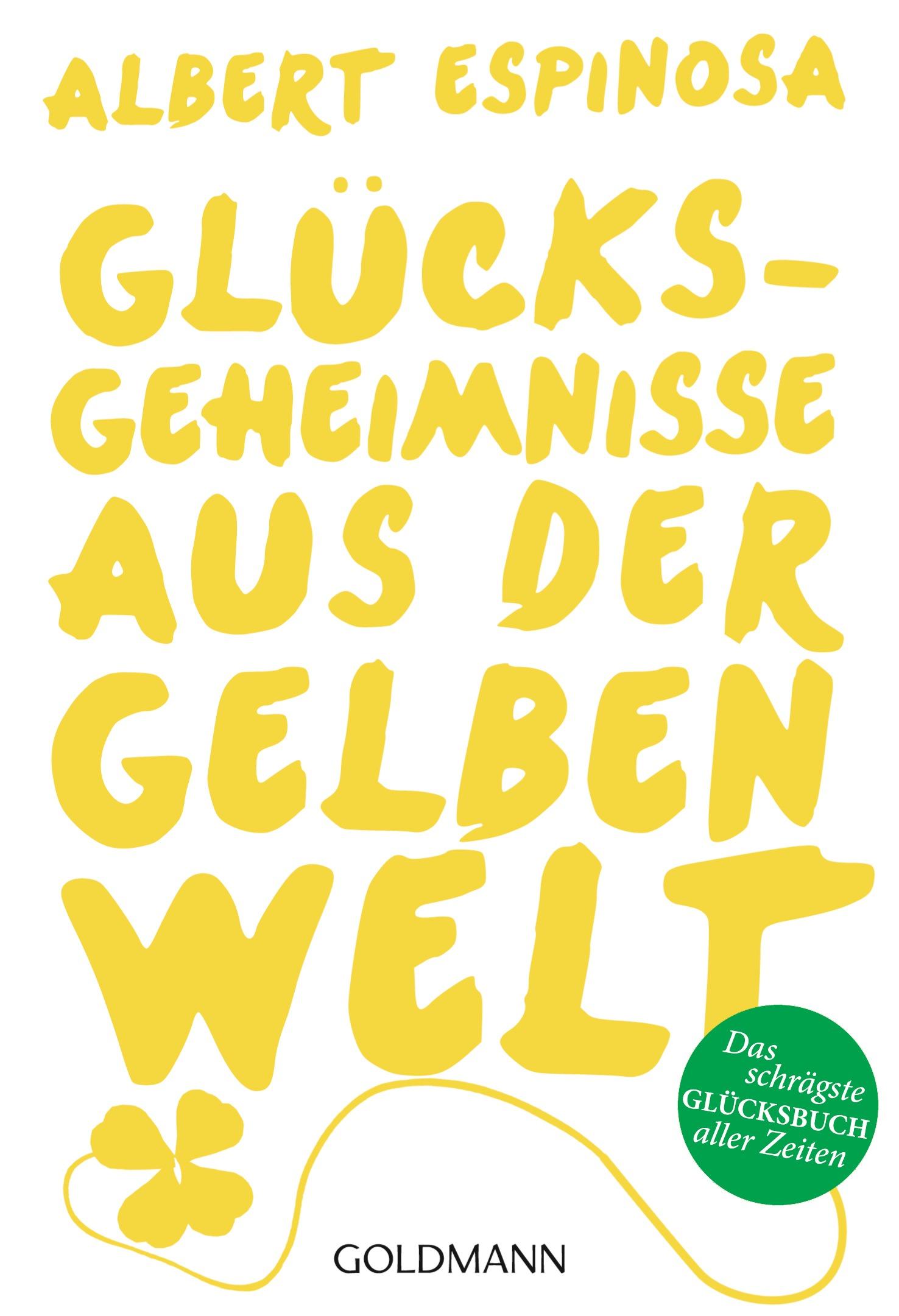 Gluecksgeheimnisse aus der gelben Welt von Albert Espinosa Buch Club der Roten Bänder Serie